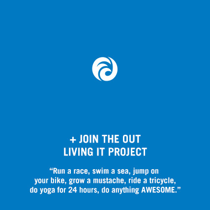 """Run a race, swim a sea, jump on your bike, grow a mustache, ride a tricycle, do yoga for 24 hours, do anything AWESOME."""
